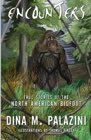 Book: Encounters: True Stories of the North American Bigfoot