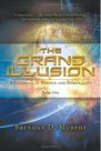 Book: The Grand Illusion