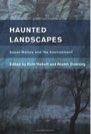 Book: Haunted Landscapes