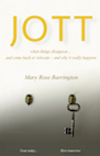 Book: Jott: When Things Disappear... and Come Back or Relocate - And Why It Really Happens