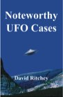 Book: Noteworthy UFO Cases