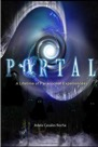 Book: Portal: A Lifetime Of Paranormal Experiences: A Lifetime Of Paranormal Experiences