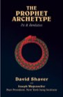 Book: The Prophet Archetype: Psi & Revelation