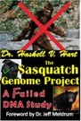 Book: The Sasquatch Genome Project: A Failed DNA Study Kindle Edition