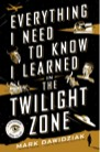 Book: Everything I Need to Know I Learned in the Twilight Zone