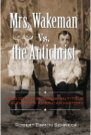 Book: Mrs. Wakeman vs. the Antichrist